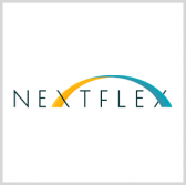 NextFlex Fabrication Facility Gains ITAR Compliance - top government contractors - best government contracting event
