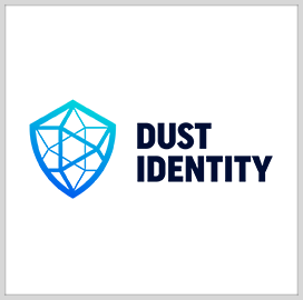DUST Identity Announces Series A Funding Round to Back Supply Chain Security Tech Development - top government contractors - best government contracting event