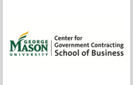 George Mason University GovCon Center Names 10 New Members to Advisory Board