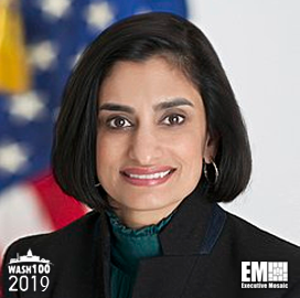 ExecutiveBiz - Seema Verma, Administrator of CMS, Inducted Into 2019 Wash100 for Guiding Health Policy, Helping Patients Access & Share Medical Data