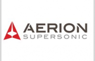 Aerion Aims to Develop Supercruise Aircraft for Defense Sector, Names Stew Miller Strategic Systems EVP