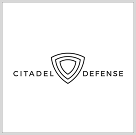 Citadel Defense Releases Antispoofing Software for Counter-UAS Platforms - top government contractors - best government contracting event