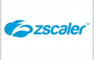 DIU Taps Zscaler to Pilot Zero-Trust Cloud Mgmt Concept