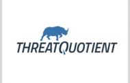 DISA Approves ThreatQuotient Platform for DoD Information Network