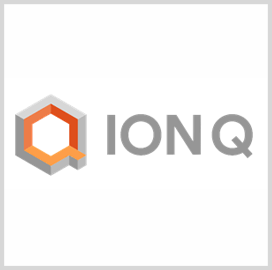 Quantum Computer Maker IonQ Raises Additional Funds, Adds Four Members to Advisory Board - top government contractors - best government contracting event