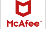 McAfee Receives FedRAMP High Certification for Cloud Access Security Broker Platform