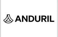 Military Tech Developer Anduril Raises $200M