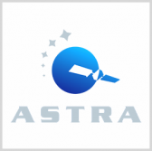Astra Space Continues Liftoff Preparations for DARPA Launch Challenge - top government contractors - best government contracting event