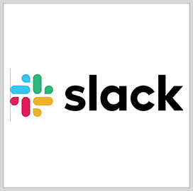 Slack Gets FedRAMP OK for Cloud-Based Comm Platform