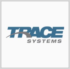Trace Systems Books $78M Task Order to Engineer Air Force Mission Enclave System