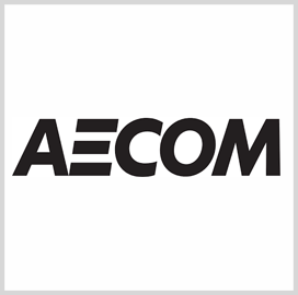 AECOM Appoints New Chief Execs to Global Transportation, Program Management Businesses
