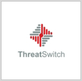 ThreatSwitch: Companies Look to Increase 2021 Security Budgets Due to Pandemic, DOD Requirements