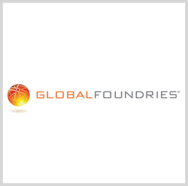 GlobalFoundries to Help DOD Expand US Semiconductor Production