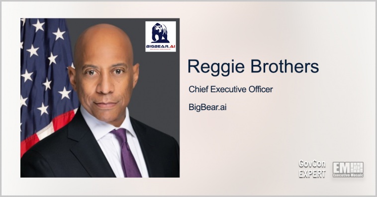 BigBear.ai to Become Publicly Traded Company Through Merger With GigCapital4, Inc.; GovCon Expert Reggie Brothers Quoted - top government contractors - best government contracting event