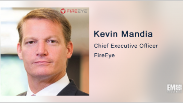 Kevin Mandia: FireEye Products Divestiture Will Enable Mandiant Solutions to Scale SaaS Platform - top government contractors - best government contracting event