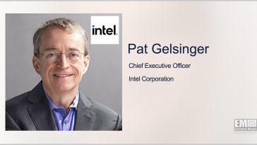 Intel Creates Government Affairs Advisory Committee; Pat Gelsinger Quoted - top government contractors - best government contracting event