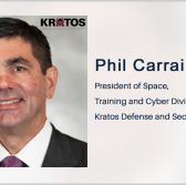 Kratos Gets CMMC Authorization to Audit DOD Contractors' Cyber Readiness; Phil Carrai Quoted - top government contractors - best government contracting event