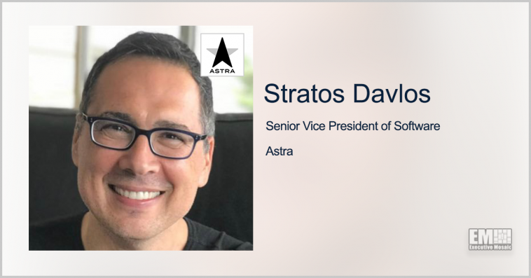 Former IBM Watson Exec Stratos Davlos Joins Astra as Software SVP - top government contractors - best government contracting event