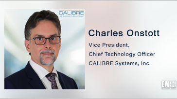 Former SAIC Exec Charles Onstott Joins Calibre as VP, CTO - top government contractors - best government contracting event
