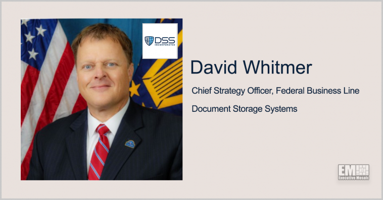 DSS Federal Arm Appoints HHS Vet David Whitmer as Chief Strategy Officer - top government contractors - best government contracting event