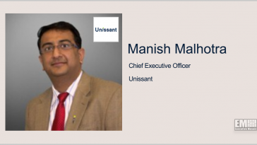 Unissant to Provide Services for CMS Medical Record Submission Platform; Manish Malhotra Quoted - top government contractors - best government contracting event