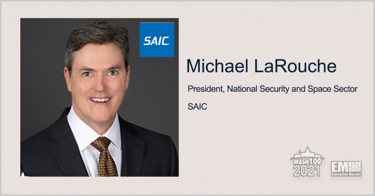SAIC Books Potential $90M Air Force Contract for Counter-sUAS Support; Michael LaRouche Quoted - top government contractors - best government contracting event