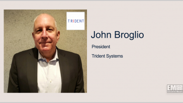 Trident Systems Promotes John Broglio to Company President - top government contractors - best government contracting event
