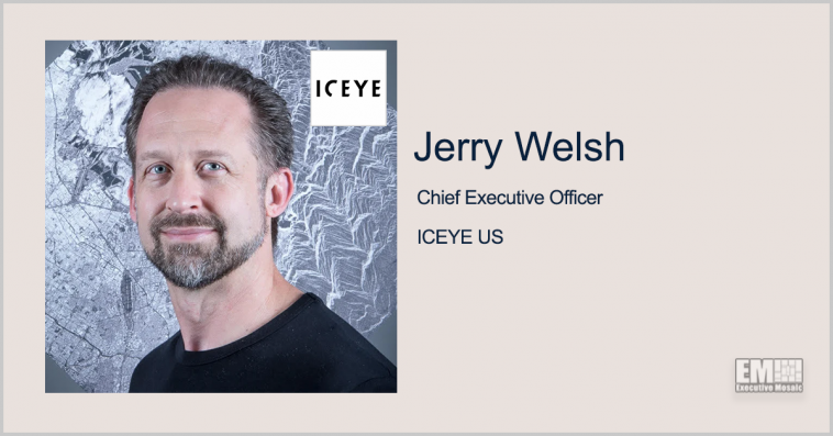 Iceye Satellite Imaging Platform Demonstrates Change Detection; Jerry Welsh Quoted - top government contractors - best government contracting event