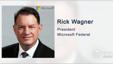 Executive Spotlight: Rick Wagner, President of Microsoft Federal - top government contractors - best government contracting event