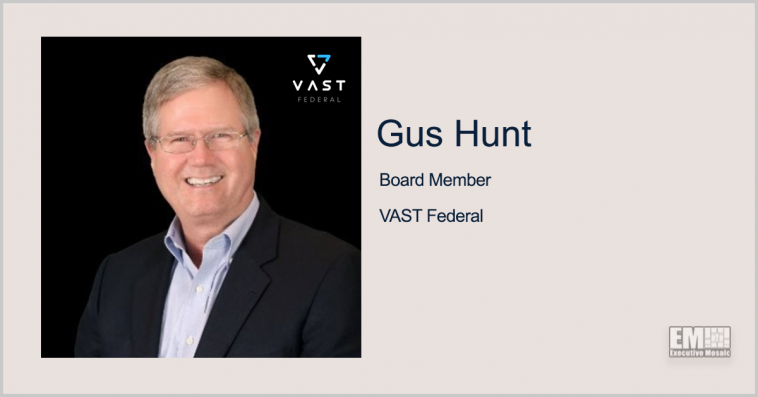 VAST Federal Names Former CIA CTO Gus Hunt as Board Member - top government contractors - best government contracting event