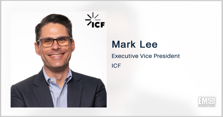 ICF to Help Social Security Administration Develop Software Applications; Mark Lee Quoted - top government contractors - best government contracting event