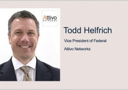 Attivo Networks Partners With DOD to Develop Cyber Deception, Defense Tool; Todd Helfrich Quoted - top government contractors - best government contracting event