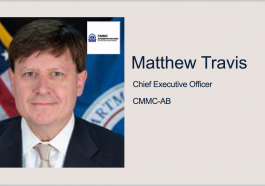 Matthew Travis: DOD's Cybersecurity Certification Program Makes Headway With 2 Authorized Assessors - top government contractors - best government contracting event