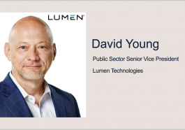 Lumen's David Young: Agencies Need Holistic Approach to Meeting Cyber Executive Order's Objectives - top government contractors - best government contracting event