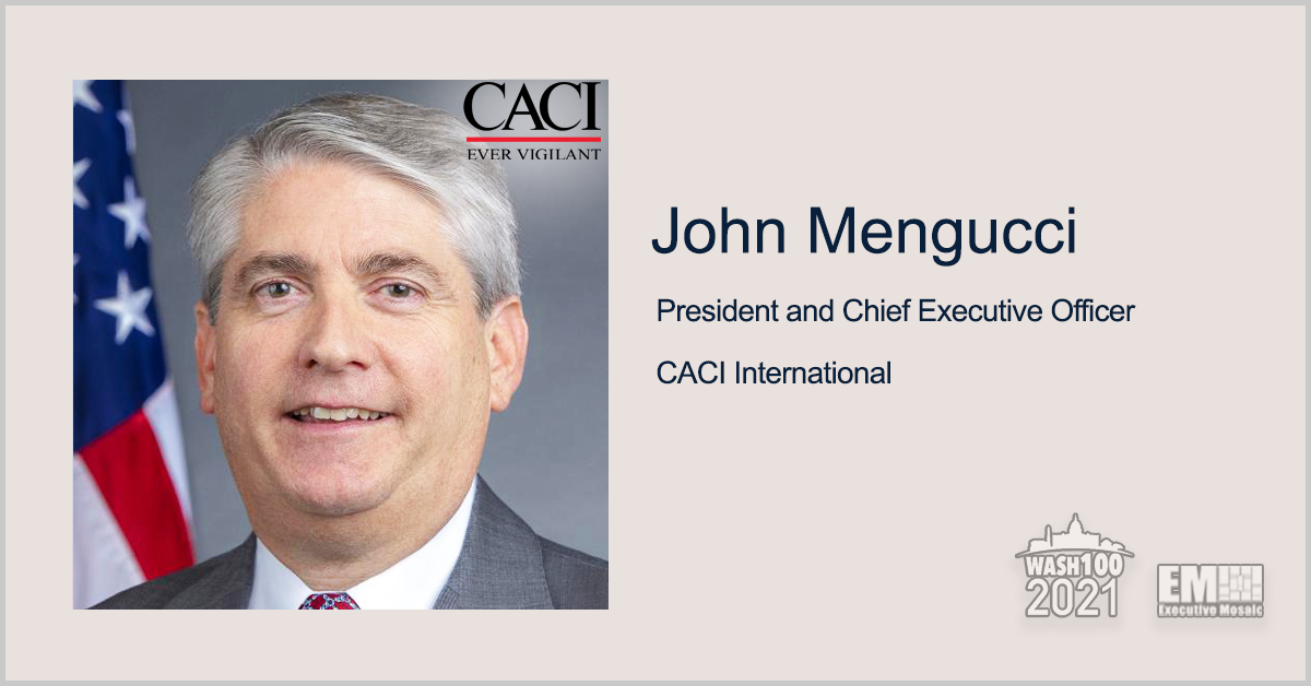 CACI Secures $1.4B Mission Support Task Order From Defense Threat Reduction Agency; John Mengucci Quoted - top government contractors - best government contracting event