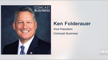 Comcast Books $156M in DISA Contracts to Help Update Agency Telecom Systems; Ken Folderauer Quoted - top government contractors - best government contracting event