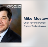 Former Everbridge VP Mike Mostow Appointed as Fortem's Chief Revenue Officer - top government contractors - best government contracting event