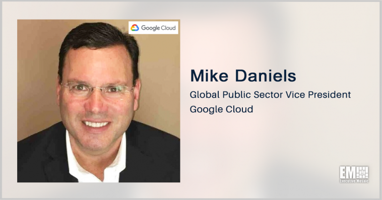Google Cloud Launches Zero Trust Service Offerings for Government; Mike Daniels Quoted - top government contractors - best government contracting event