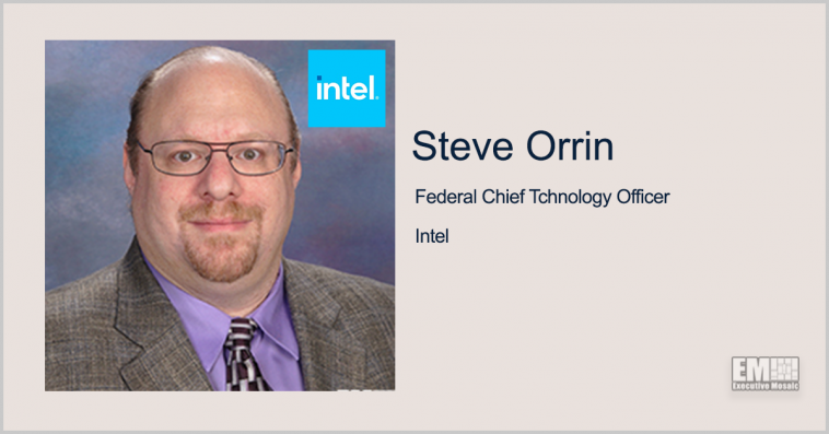Intel's Steve Orrin on Use of Confidential Computing to Secure Agencies' Classified Information - top government contractors - best government contracting event