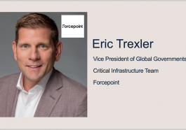 Forcepoint's Eric Trexler: Agencies Should Run Exercises to Better Train Employees on Cybersecurity - top government contractors - best government contracting event
