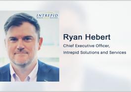 Ryan Hebert: Intrepid Seeks to Strengthen R&D Capabilities With Darkblade Acquisition - top government contractors - best government contracting event