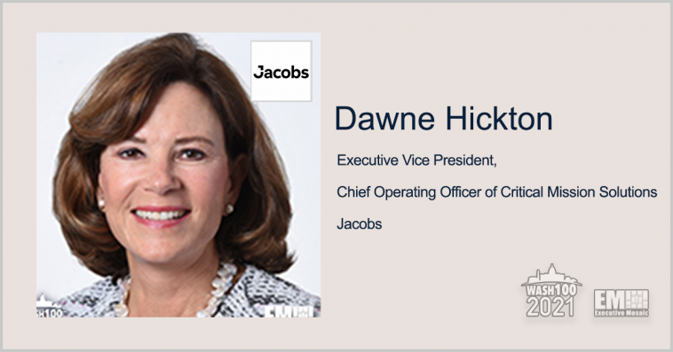 Executive Spotlight: Dawne Hickton, EVP and COO of Critical Mission Solutions for Jacobs - top government contractors - best government contracting event