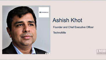 TechnoMile Announces Financing From K1 Investment Management; Ashish Khot Quoted - top government contractors - best government contracting event