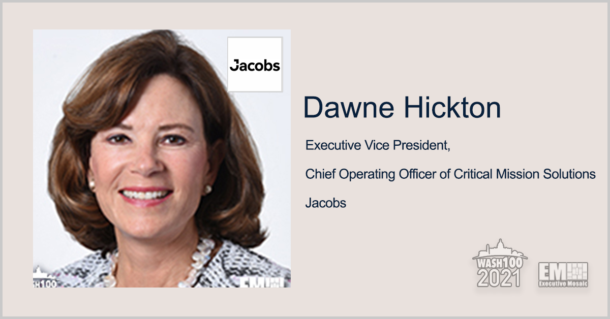 Executive Spotlight: Dawne Hickton, EVP and COO of Critical Mission Solutions for Jacobs