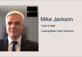 Former Government AI Official Mike Jackson Joins LookingGlass as Chief of Staff - top government contractors - best government contracting event