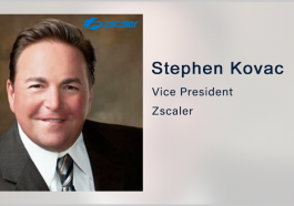 Zscaler Named Among NCCoE-Selected Companies for Zero Trust Architecture Demo; Stephen Kovac Quoted - top government contractors - best government contracting event