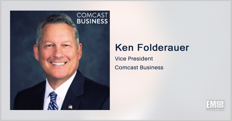 Comcast Government Receives Fifth Multimillion-Dollar DISA Contract to Modernize Communications Network Infrastructure; Ken Folderauer Quoted - top government contractors - best government contracting event