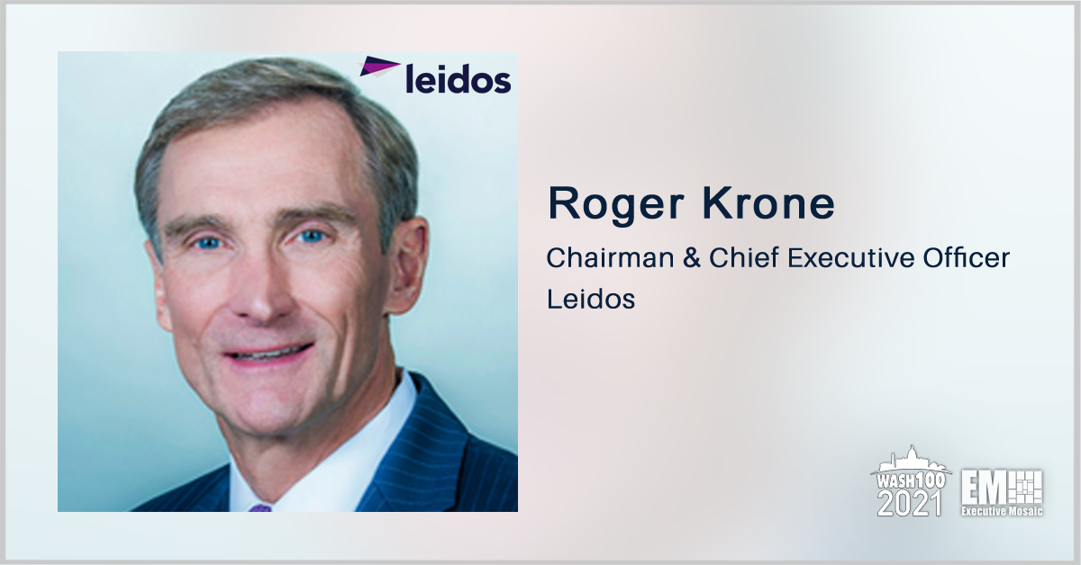 Leidos Posts 18% Revenue Jump for Q2, Backs 2021 Guidance; Roger Krone Quoted - top government contractors - best government contracting event