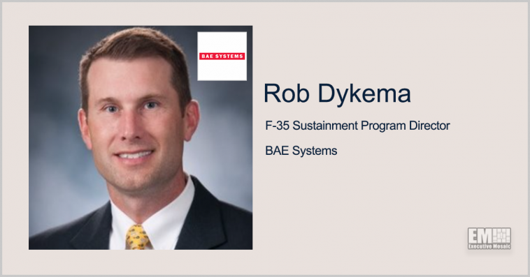 BAE to Sustain F-35 EW Countermeasure System Under $93M Lockheed Deal; Rob Dykema Quoted - top government contractors - best government contracting event
