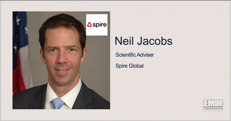 Former NOAA Head Neil Jacobs Joins Spire Global - top government contractors - best government contracting event